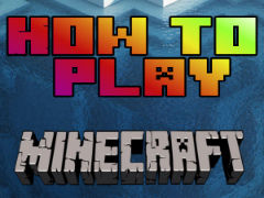 How to play Minecraft. Learn more about your favorite game!